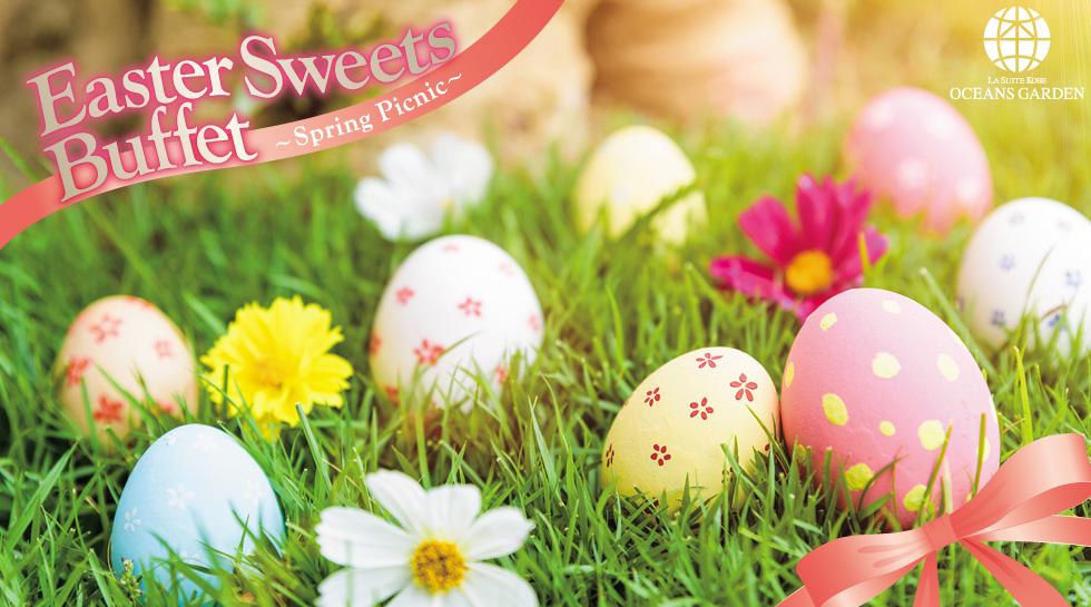 OCEANS GARDEN Easter Sweets Buffet ~Spring Picnic~